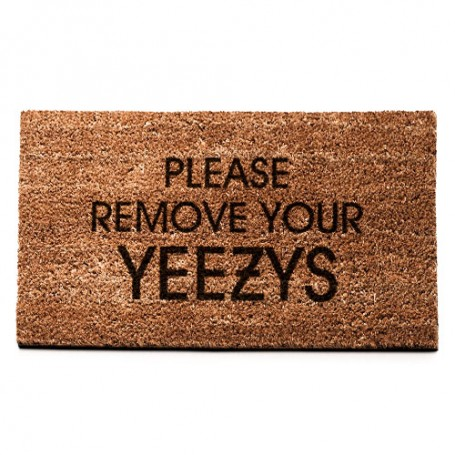 PLEASE REMOVE YOUR YEEZYS Mat   La Sneakerie