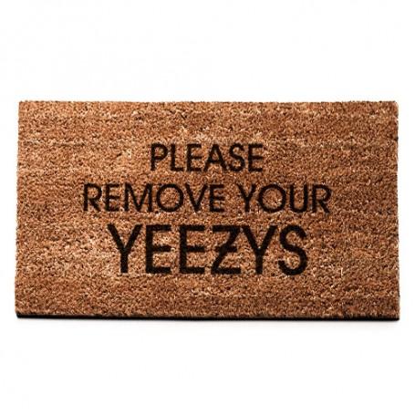 Türmatte PLEASE REMOVE YOUR YEEZYS | La Sneakerie