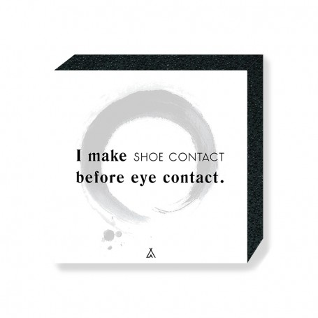 Wandbild Bloc I make shoe contact before eye contact   La Sneakerie