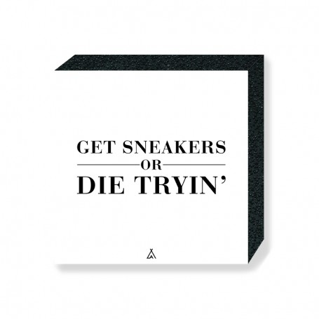 Bloc Mural Get Sneakers Or Die Tryin'   La Sneakerie