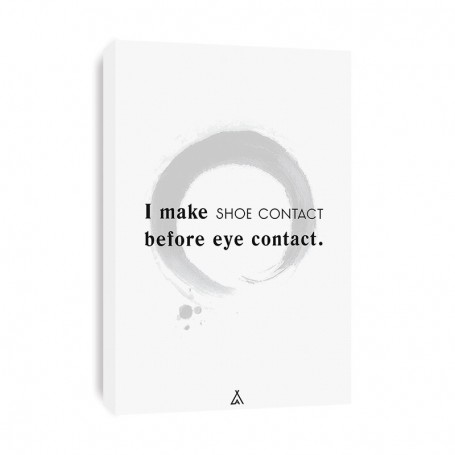Tableau I Make Shoe Contact Before Eye Contact | La Sneakerie